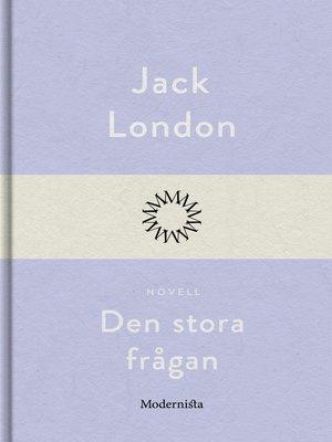 cover image of Den stora frågan