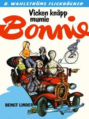 cover image of Bonnie 17--Vicken knäpp mumie, Bonnie