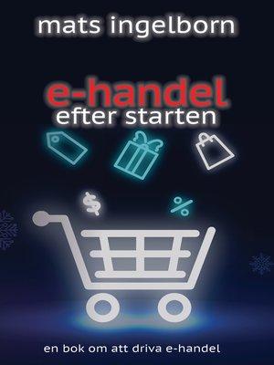 cover image of E-handel efter starten