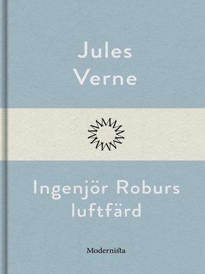 cover image of Ingenjör Roburs luftfärd