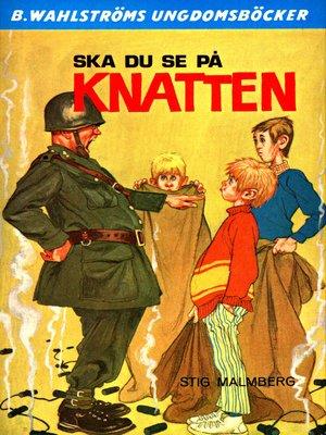 cover image of Knatten 7--Ska du se på Knatten