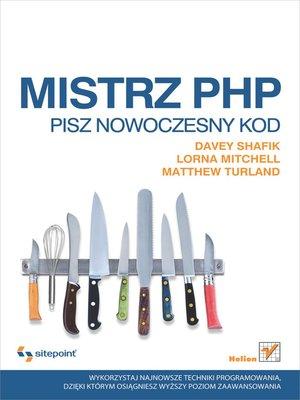 cover image of Mistrz PHP. Pisz nowoczesny kod