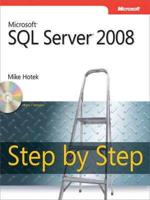 cover image of Microsoft® SQL Server® 2008 Step by Step