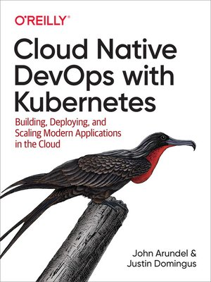 cover image of Cloud Native DevOps with Kubernetes