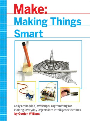 cover image of Making Things Smart