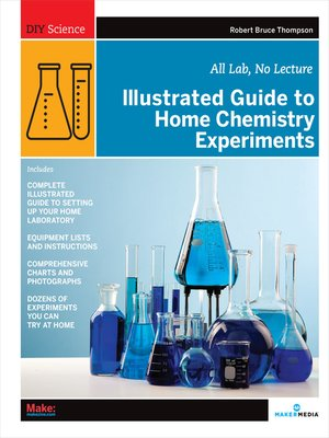 cover image of Illustrated Guide to Home Chemistry Experiments