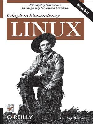 cover image of Linux. Leksykon kieszonkowy. Wydanie II