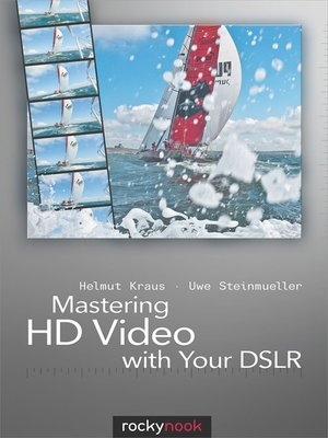 cover image of Mastering HD Video with Your DSLR