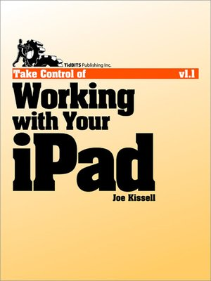 cover image of Take Control of Working with Your iPad