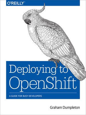 cover image of Deploying to OpenShift