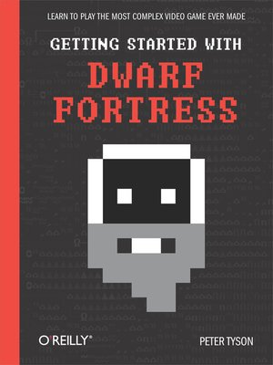 cover image of Getting Started with Dwarf Fortress