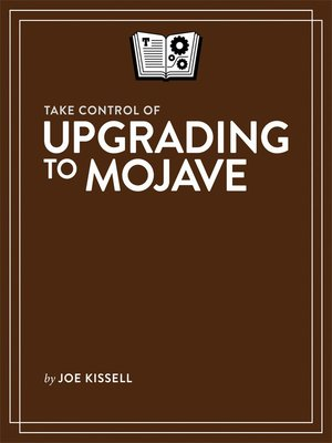 cover image of Take Control of Upgrading to Mojave