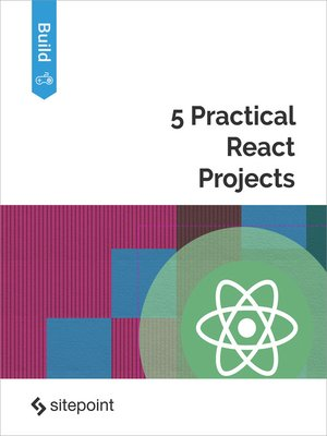 cover image of 5 Practical React Projects