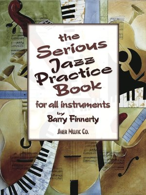 cover image of The Serious Jazz Practice Book