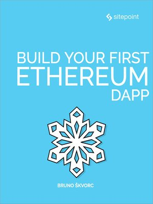 cover image of Build Your First Ethereum DApp