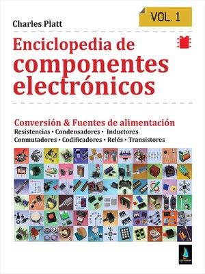 cover image of Enciclopedia de componentes electrónicos. Vol 1