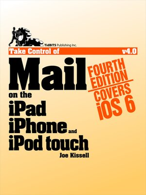 cover image of Take Control of Mail on the iPad, iPhone, and iPod Touch