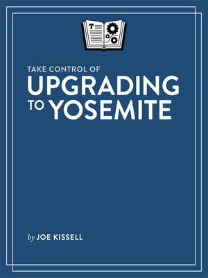 cover image of Take Control of Upgrading to Yosemite