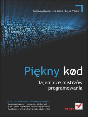 cover image of Pi?kny kod. Tajemnice mistrz?w programowania