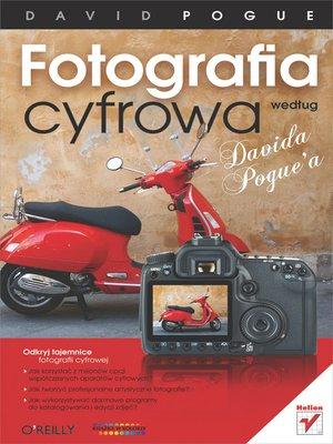 cover image of Fotografia cyfrowa wedlug Davida Pogue'a