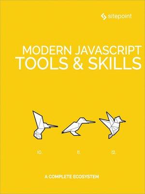 cover image of Modern JavaScript Tools & Skills