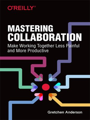 cover image of Mastering Collaboration