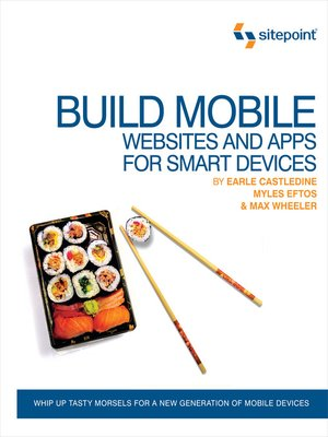 cover image of Build Mobile Websites and Apps for Smart Devices