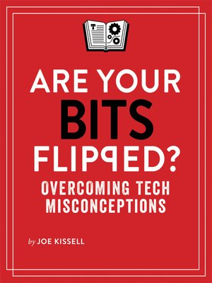 cover image of Are Your Bits Flipped?