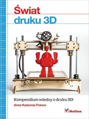 cover image of ?wiat druku 3D. Przewodnik
