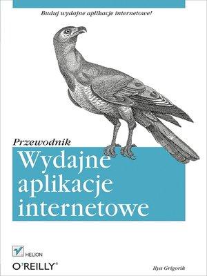 cover image of Wydajne aplikacje internetowe. Przewodnik