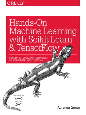 cover image of Hands-On Machine Learning with Scikit-Learn and TensorFlow