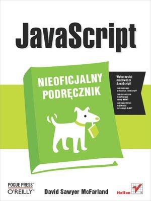 cover image of JavaScript Nieoficjalny Podrecznik