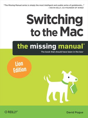 cover image of Switching to the Mac:  the Missing Manual, Lion Edition