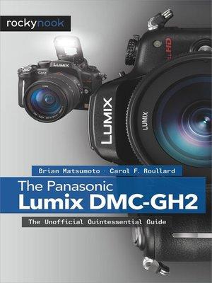 cover image of The Panasonic Lumix DMC-GH2