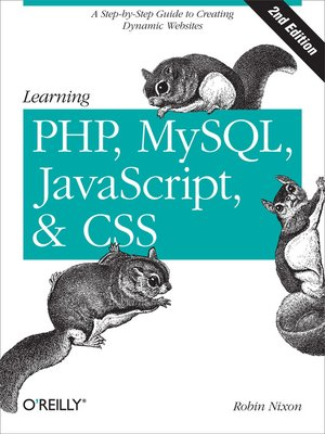 cover image of Learning PHP, MySQL, JavaScript, and CSS