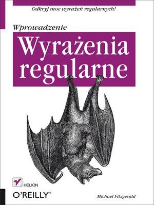 cover image of Wyrazenia regularne. Wprowadzenie