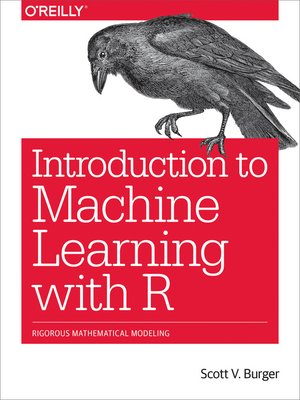 cover image of Introduction to Machine Learning with R