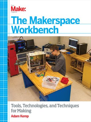cover image of The Makerspace Workbench