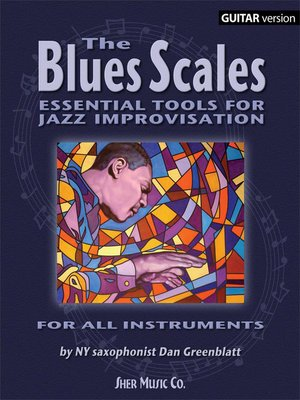 cover image of The Blues Scales--Guitar Version