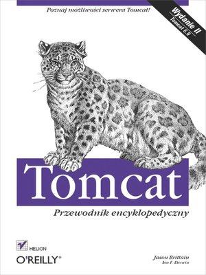 cover image of Tomcat. Przewodnik encyklopedyczny. Wydanie II