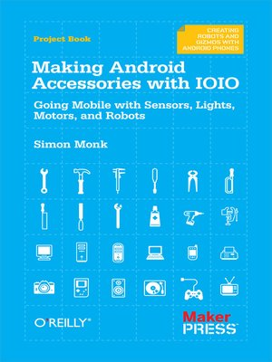 cover image of Making Android Accessories with IOIO