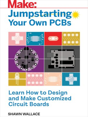 cover image of Jumpstarting Your Own PCB