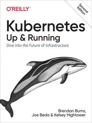 cover image of Kubernetes: Up and Running