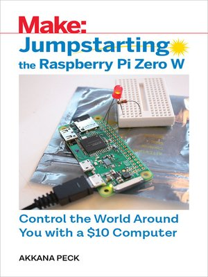 cover image of Jumpstarting the Raspberry Pi Zero W