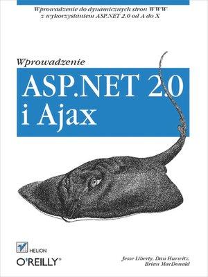 cover image of ASP.NET 2.0 i Ajax. Wprowadzenie