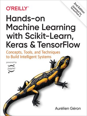 cover image of Hands-On Machine Learning with Scikit-Learn, Keras, and TensorFlow