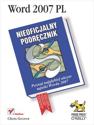 cover image of Word 2007 PL. Nieoficjalny podr?cznik