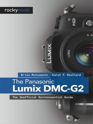 cover image of The Panasonic Lumix DMC-G2