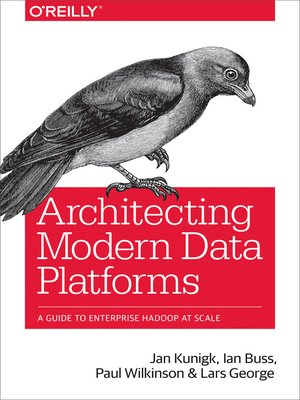 cover image of Architecting Modern Data Platforms