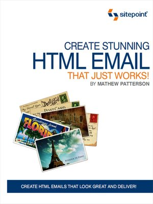 cover image of Create Stunning HTML Email That Just Works